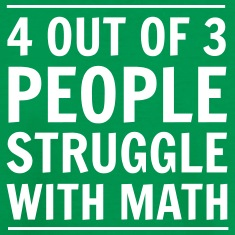 4-out-of-3-People-Struggle-with-Math-Kids--Shirts